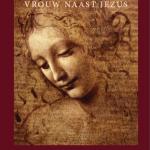 Danielle van Dijk Maria Magdalena Vrouw Naast Jezus